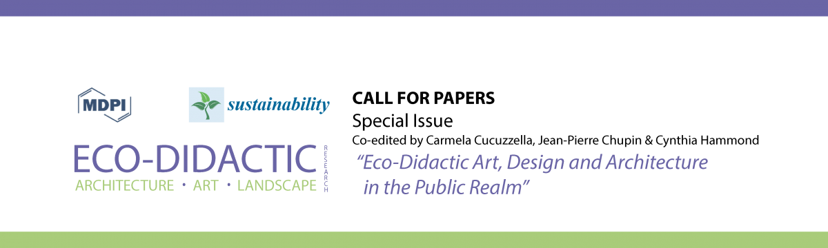Call for Papers: SUSTAINABILITY Special Issue on Eco-Didactic Art/Design/Architecture