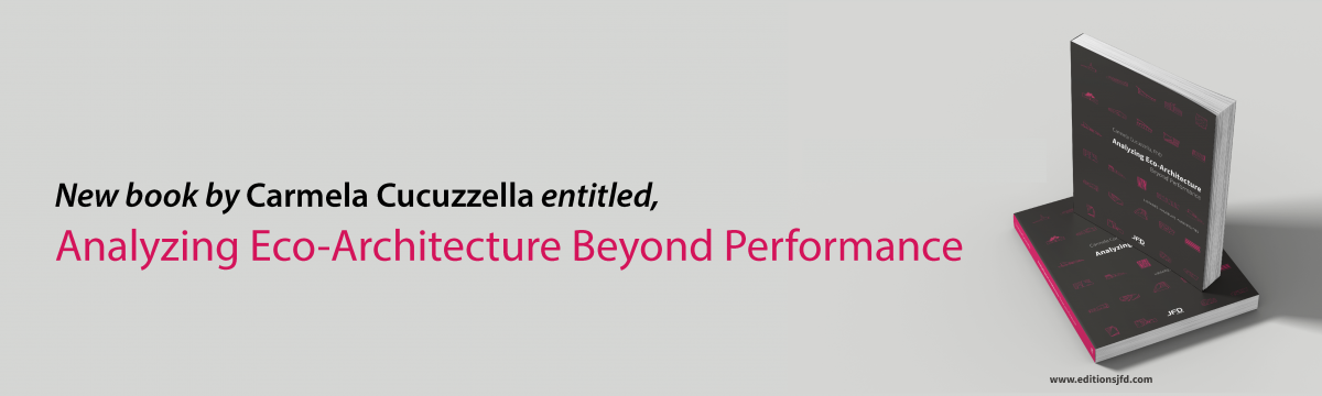Carmela Cucuzzella publishes new pedagogical book on eco-architecture with Editions JFD