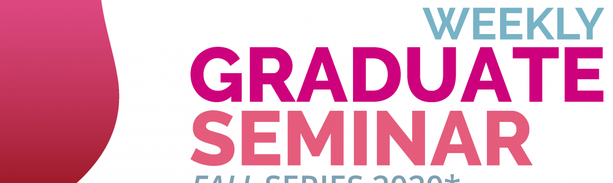 IDEAS-BE Weekly Graduate Student Seminar Fall Series 2020 takes place from September to November 2020